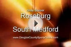 Girls Soccer: Roseburg at South Medford (10/13/09)