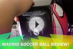 Real Madrid Soccer Ball Review!