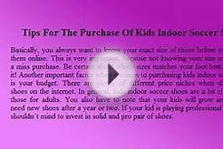 Youth Indoor Soccer Shoes Tips